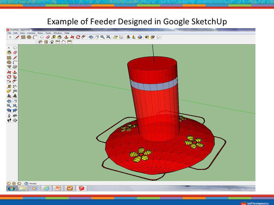 Example of Feeder Designed in Google SketchUp