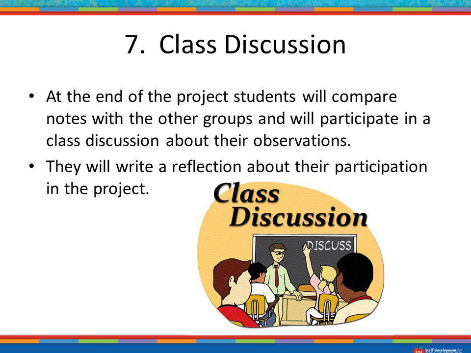 7. Class Discussion