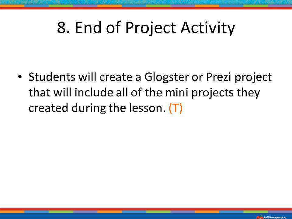 8. End of Project Activity