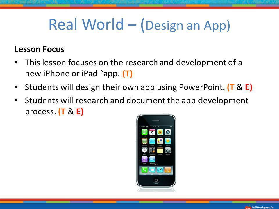 Real World – (Design an App)