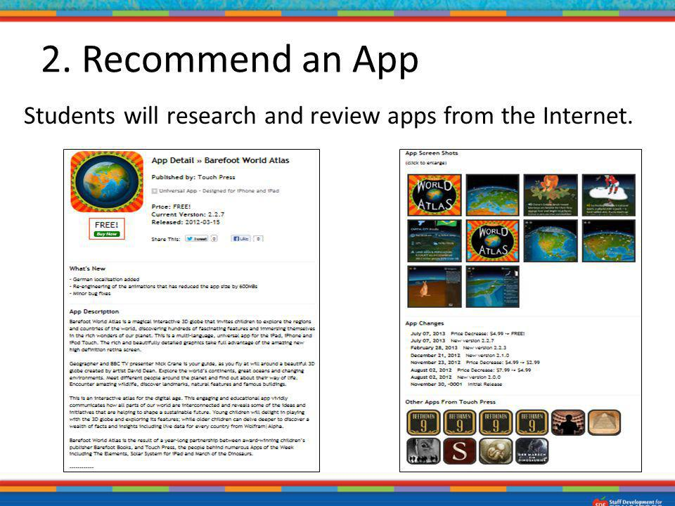 2. Recommend an App Students will research and review apps from the Internet.