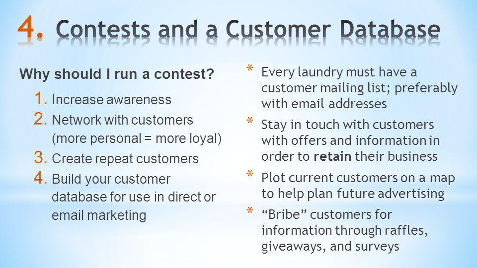 Contests and a Customer Database