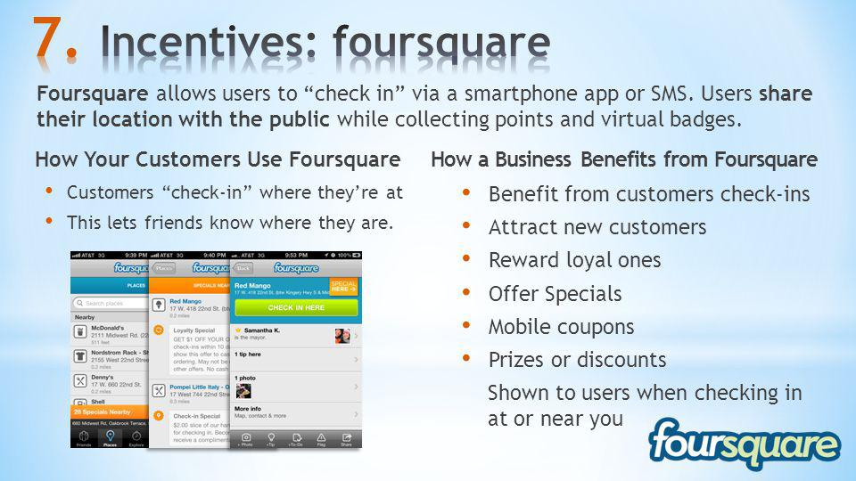 Incentives: foursquare