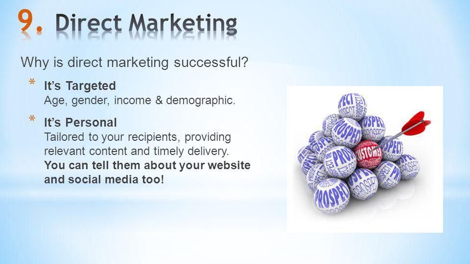 Direct Marketing Why is direct marketing successful