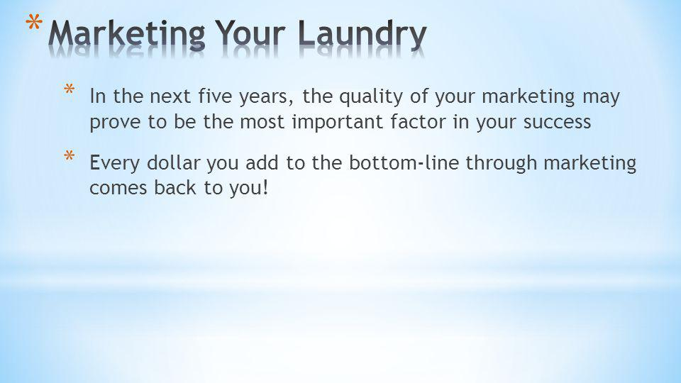 Marketing Your Laundry