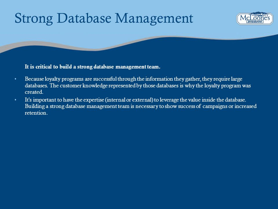 Strong Database Management