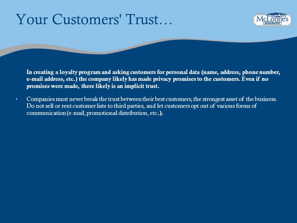 Your Customers Trust…