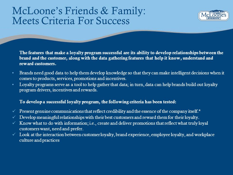 McLoone's Friends & Family: Meets Criteria For Success