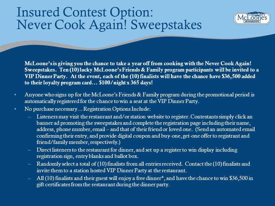 Insured Contest Option: Never Cook Again! Sweepstakes