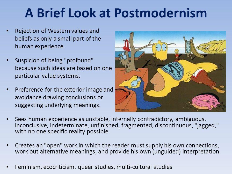 A Brief Look at Postmodernism