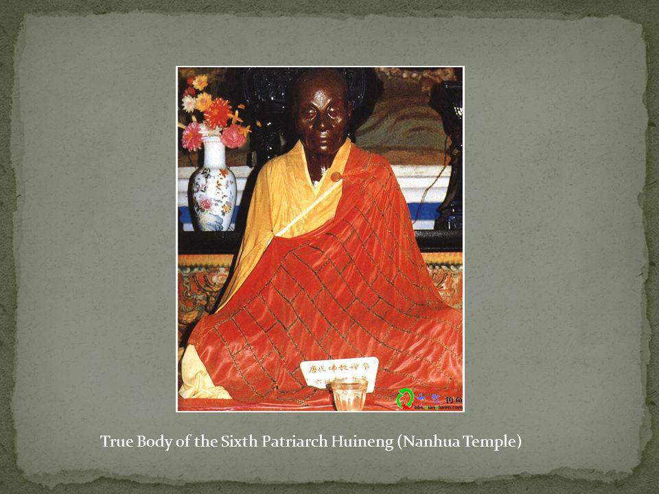 True Body of the Sixth Patriarch Huineng (Nanhua Temple)