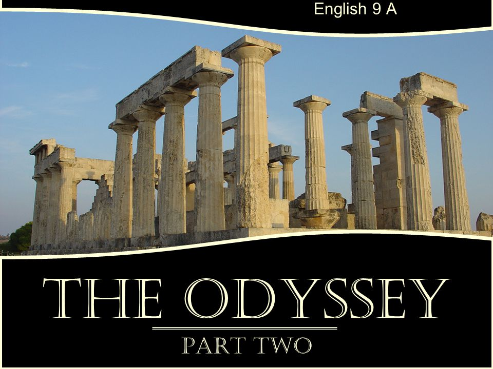 English 9 A The Odyssey Part Two
