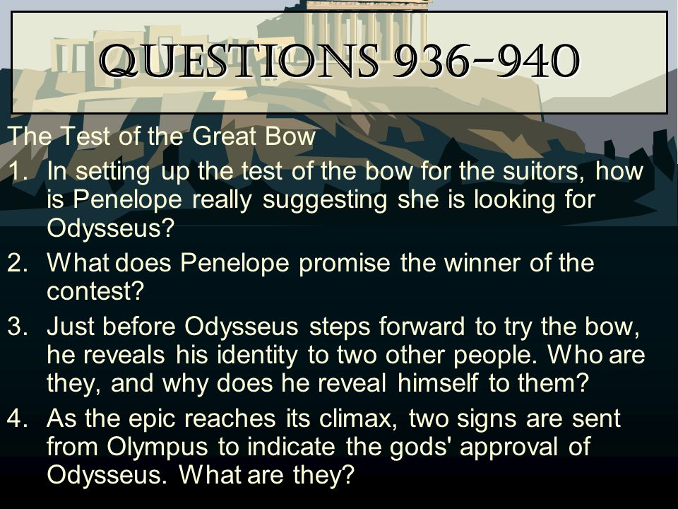 Questions 936-940 The Test of the Great Bow