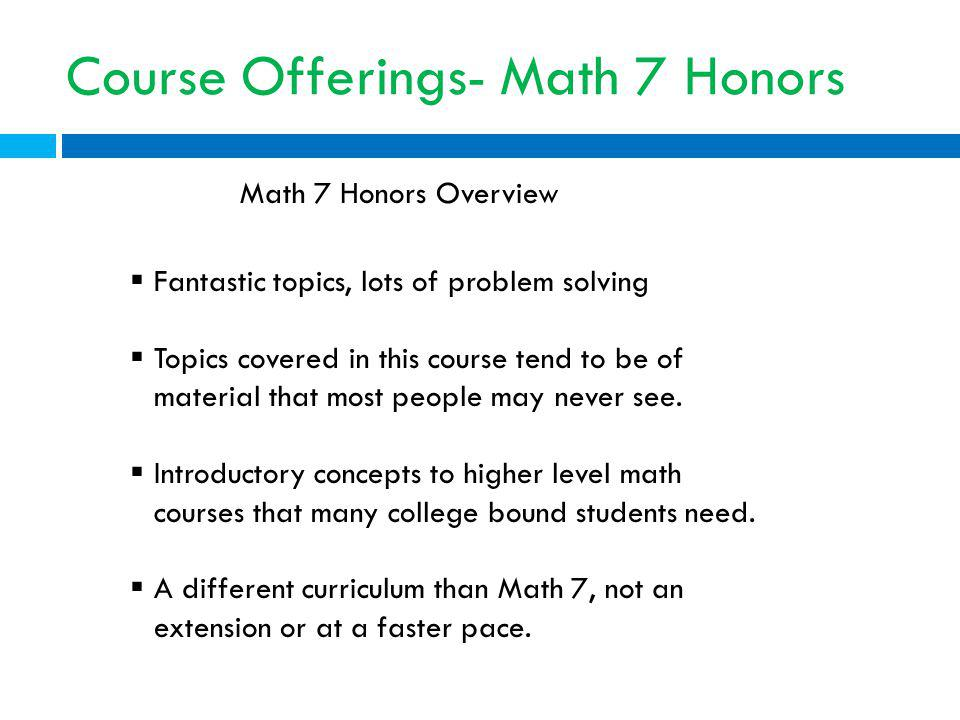 Course Offerings- Math 7 Honors