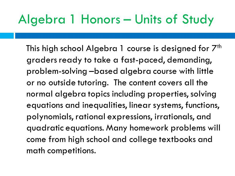 Algebra 1 Honors – Units of Study