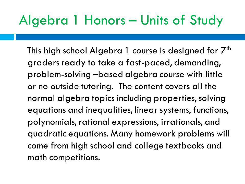 Algebra 1 Honors – Units of Study