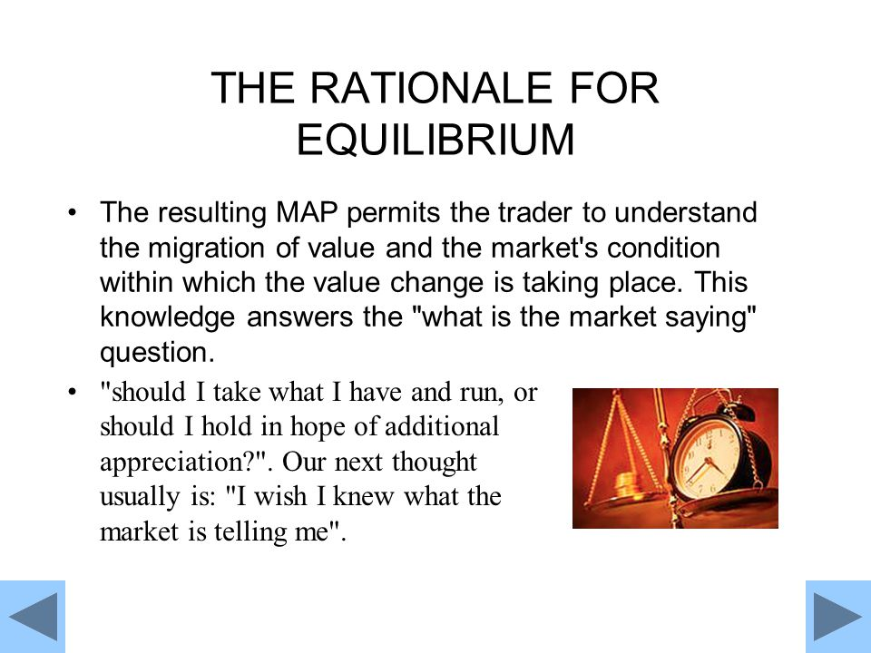 THE RATIONALE FOR EQUILIBRIUM