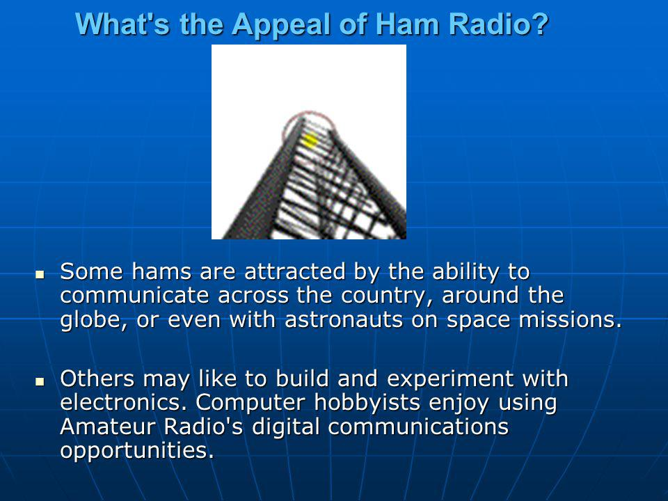What s the Appeal of Ham Radio