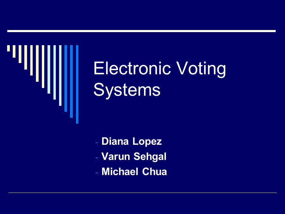 Electronic Voting Systems