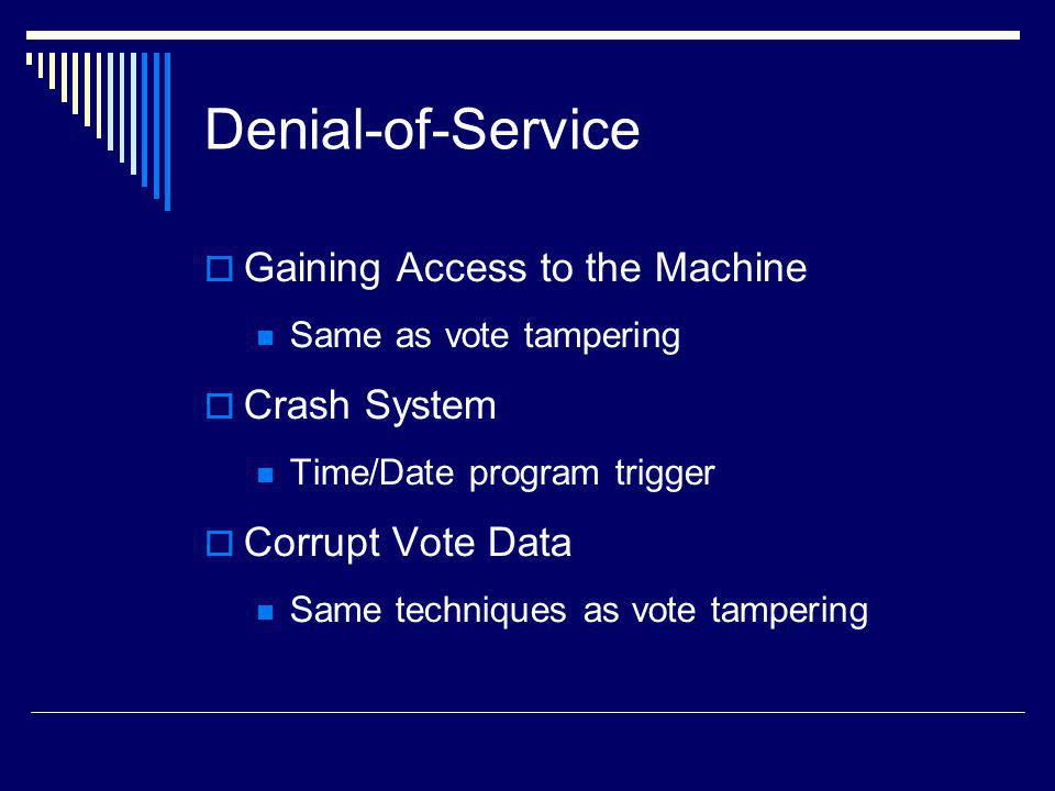 Denial-of-Service Gaining Access to the Machine Crash System