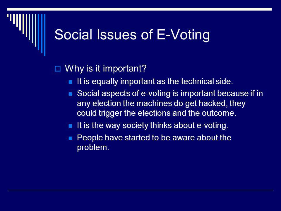 Social Issues of E-Voting
