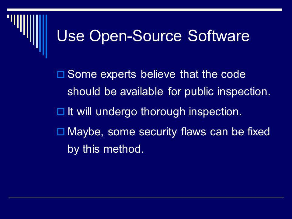 Use Open-Source Software
