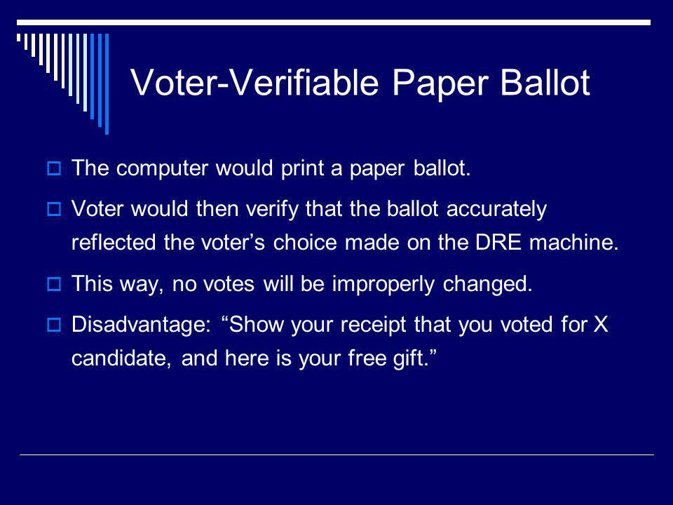 Voter-Verifiable Paper Ballot