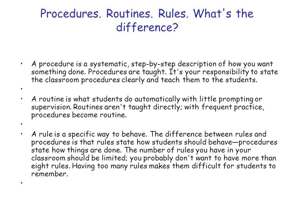 Procedures. Routines. Rules. What s the difference