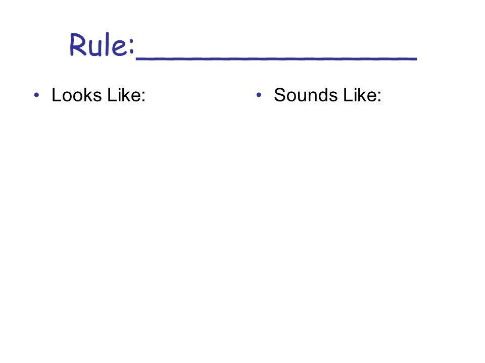Rule:_______________