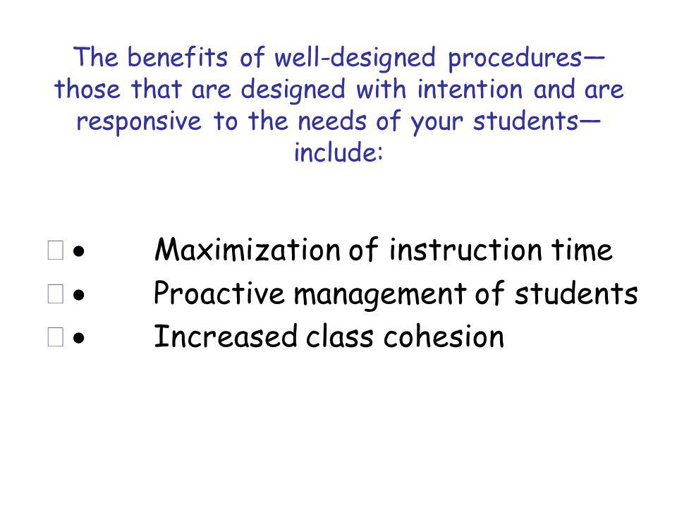 · Maximization of instruction time · Proactive management of students