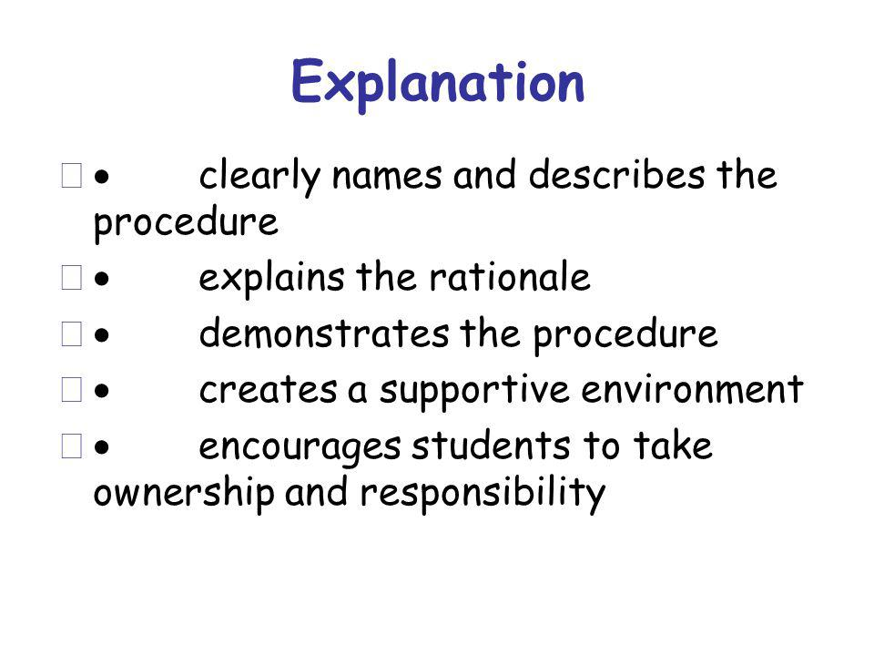Explanation · clearly names and describes the procedure