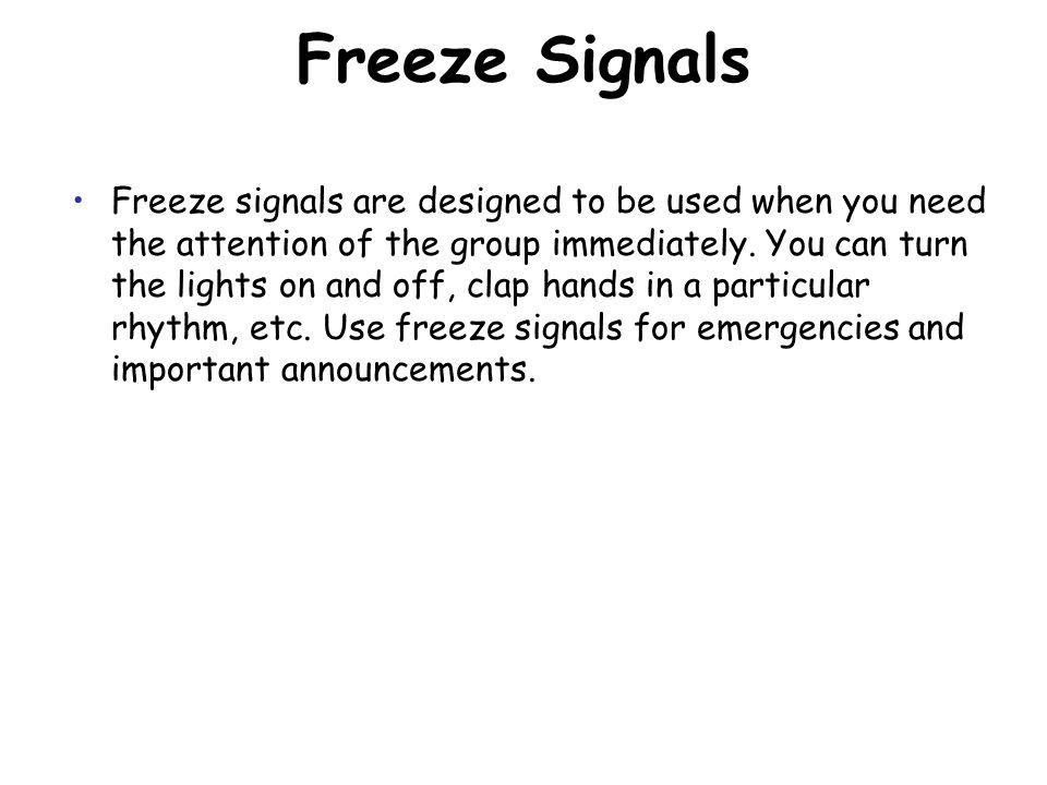 Freeze Signals