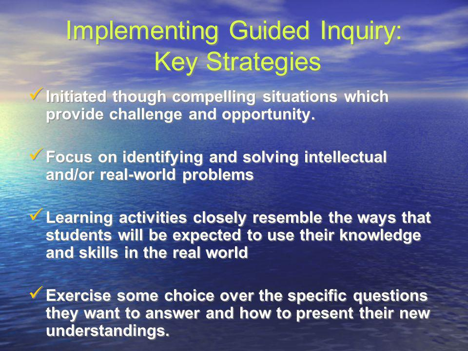 Implementing Guided Inquiry: Key Strategies