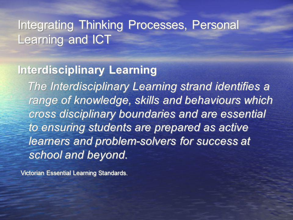 Integrating Thinking Processes, Personal Learning and ICT