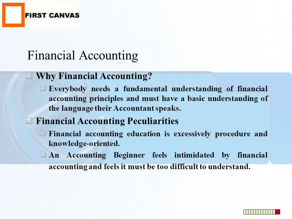 Financial Accounting Why Financial Accounting