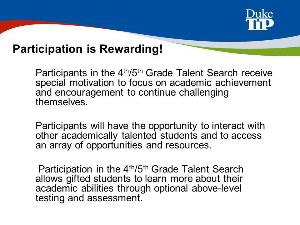 Participation is Rewarding!