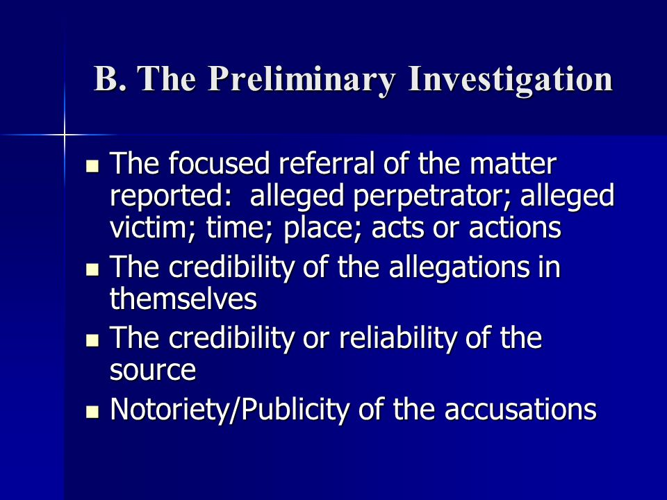 B. The Preliminary Investigation