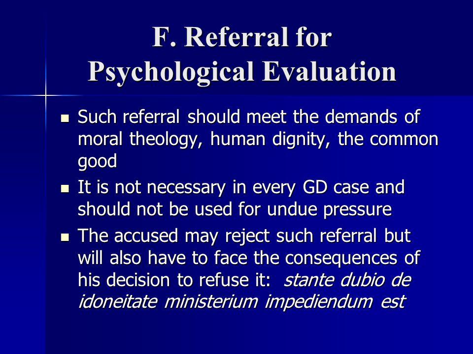 F. Referral for Psychological Evaluation