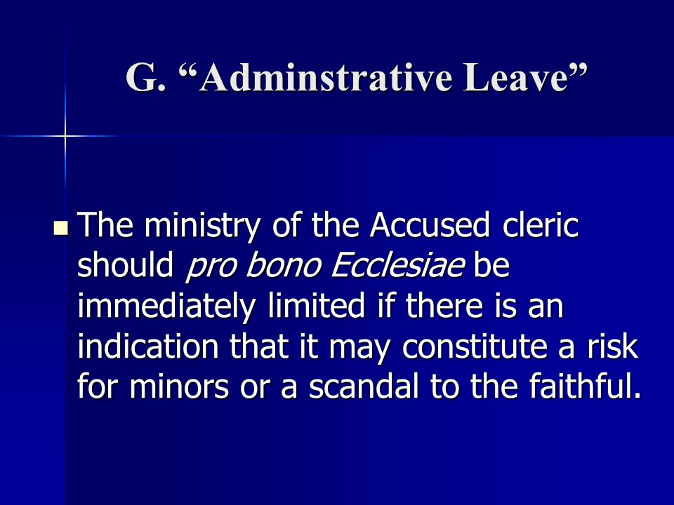 G. Adminstrative Leave