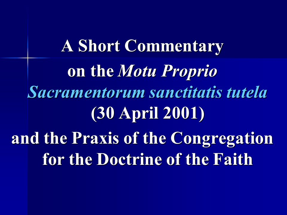 on the Motu Proprio Sacramentorum sanctitatis tutela (30 April 2001)