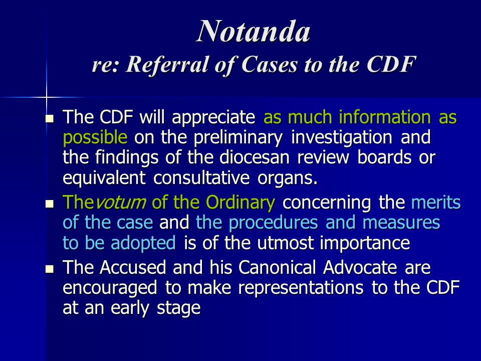 Notanda re: Referral of Cases to the CDF