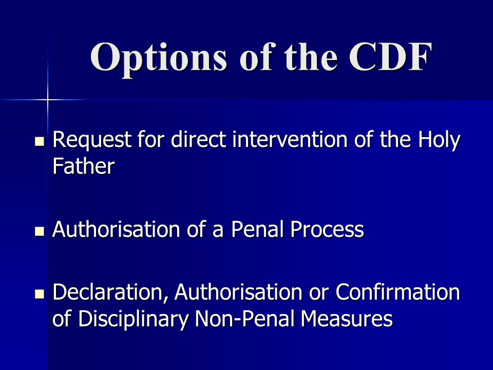Options of the CDF Request for direct intervention of the Holy Father