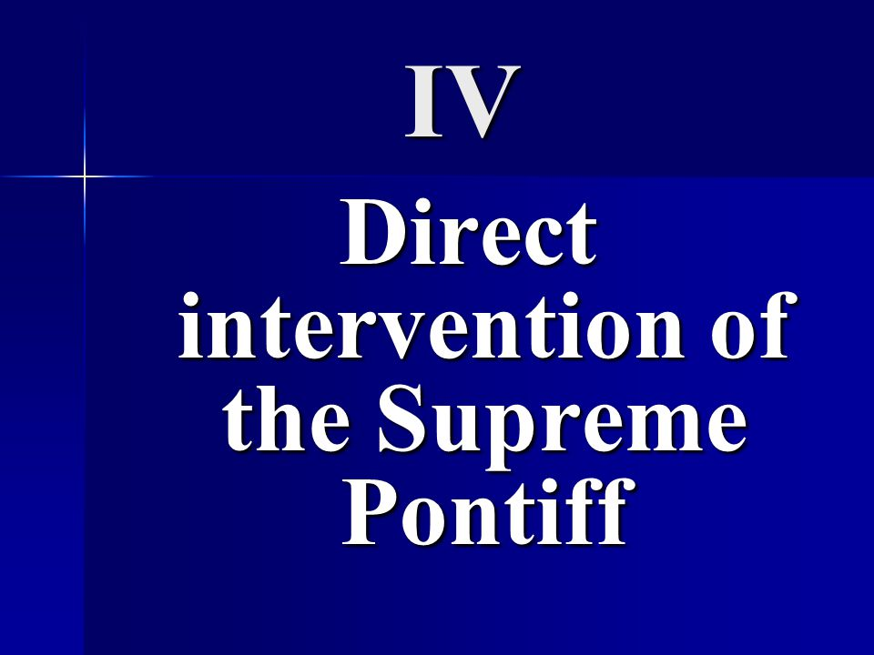 Direct intervention of the Supreme Pontiff