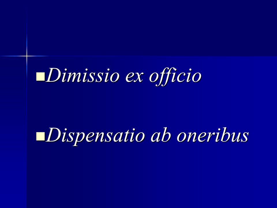 Dimissio ex officio Dispensatio ab oneribus