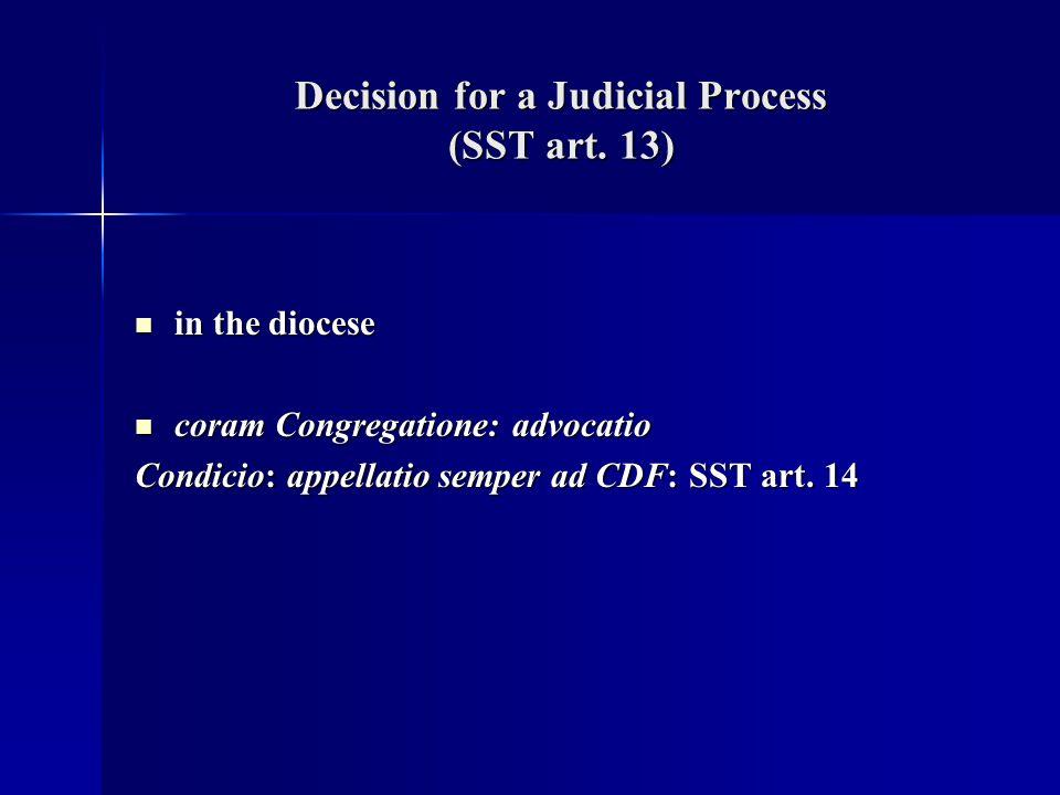Decision for a Judicial Process (SST art. 13)