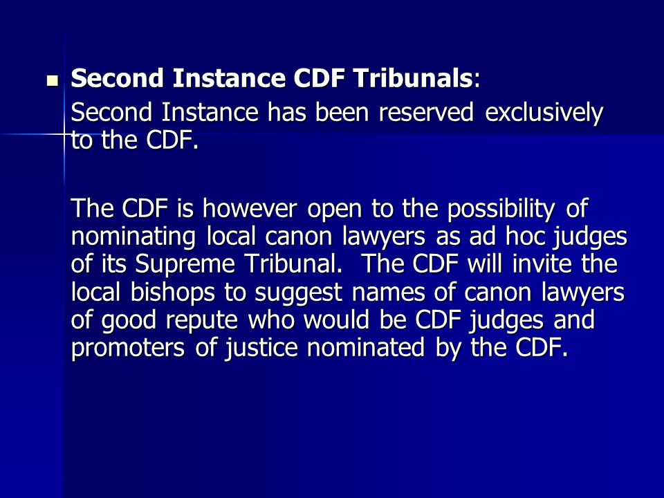Second Instance CDF Tribunals: