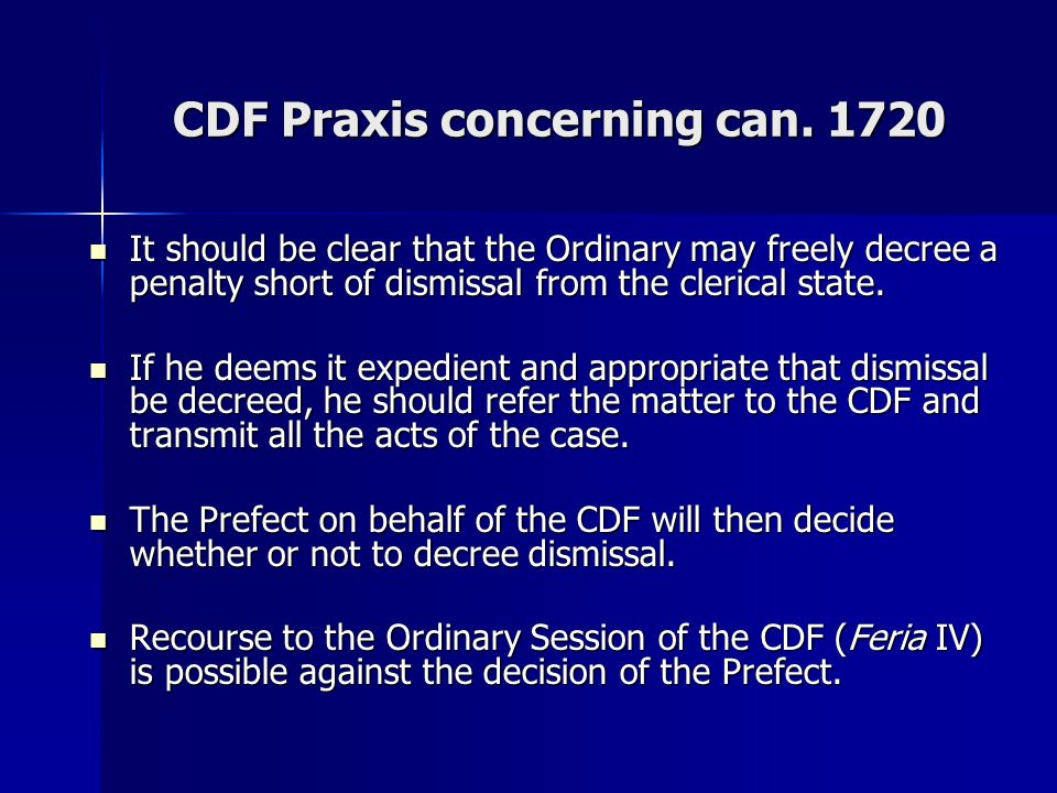 CDF Praxis concerning can. 1720