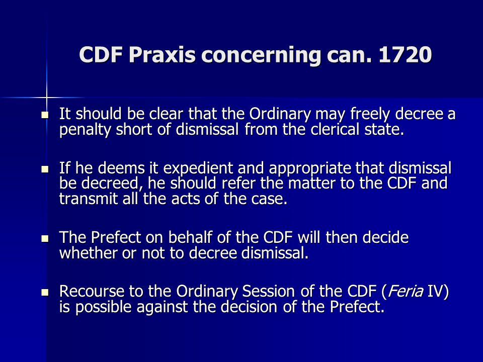 CDF Praxis concerning can. 1720