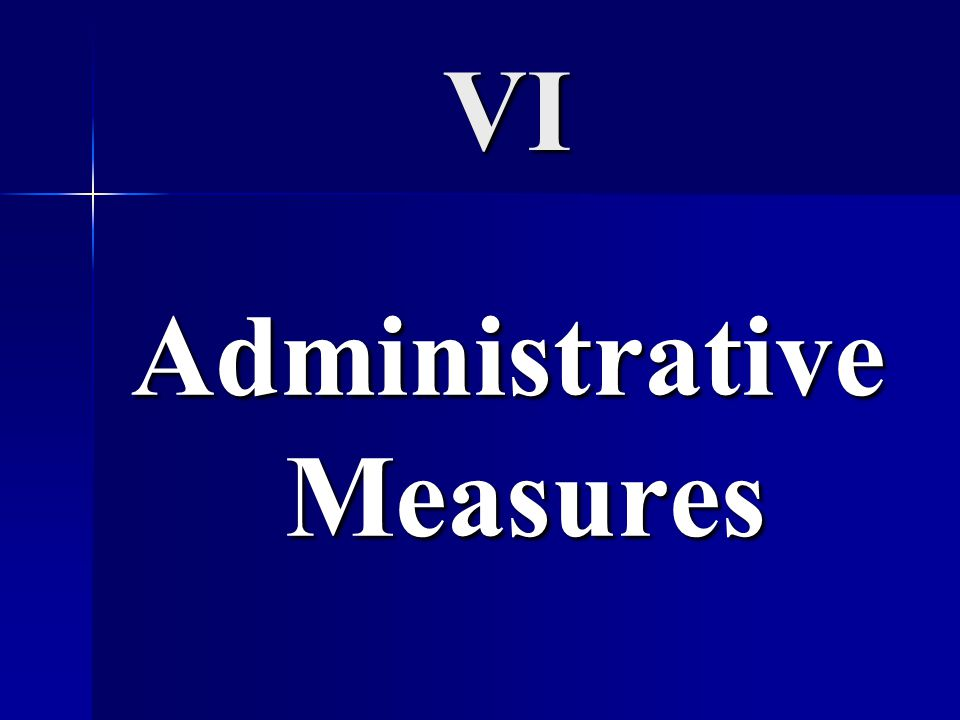 Administrative Measures