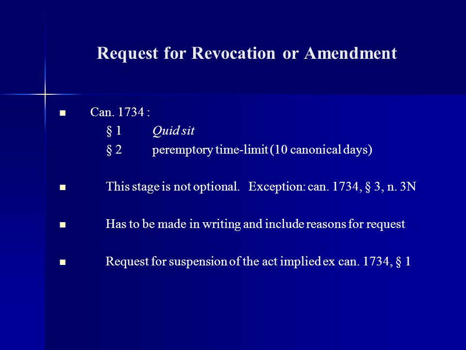 Request for Revocation or Amendment